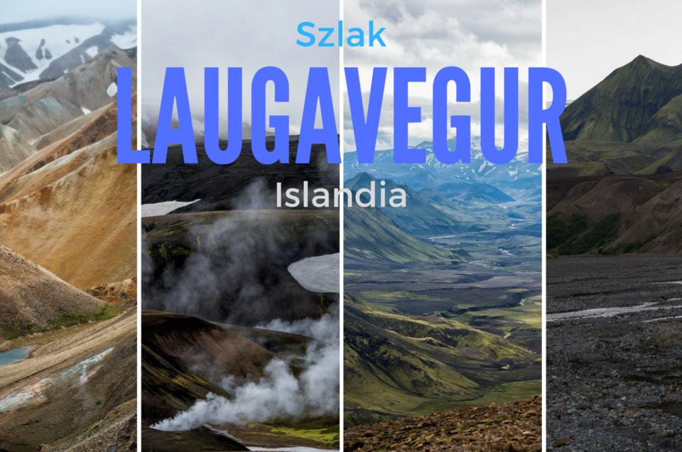Islandia - trekking na szlaku Laugavegur, fotorelacja dzień po dniu